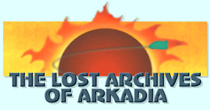 THE LOST ARCHIVES OF ARKADIA